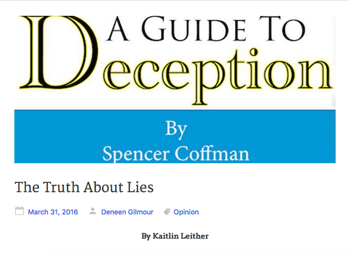 The Truth About Lies A Guide To Deception Review Area Voices By Kaitlin Leither