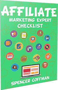 Affiliate Marketing Expert Checklist By Spencer Coffman