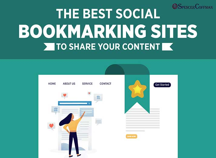 The Best Social Bookmarking Sites To Share Your Content – Spencer Coffman