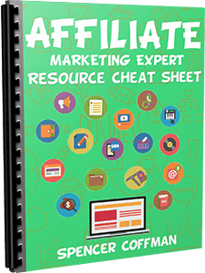 Affiliate Marketing Expert Resource Cheat Sheet By Spencer Coffman