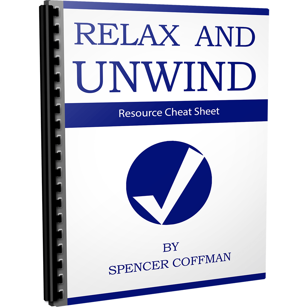 Resource Cheat Sheet Relax And Unwind Spencer Coffman