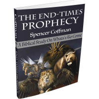 The End Times Prophecy Spencer Coffman