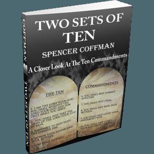 Two Sets Of Ten: A Closer Look At The Ten Commandments