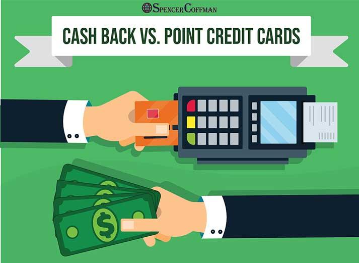 Cash Back Versus Point Credit Cards – Spencer Coffman
