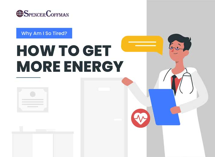 Why Am I So Tired? – How To Get More Energy – Spencer Coffman