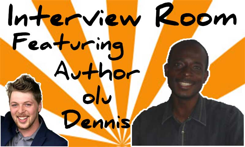 Interview With Author Olu Dennis – Spencer Coffman
