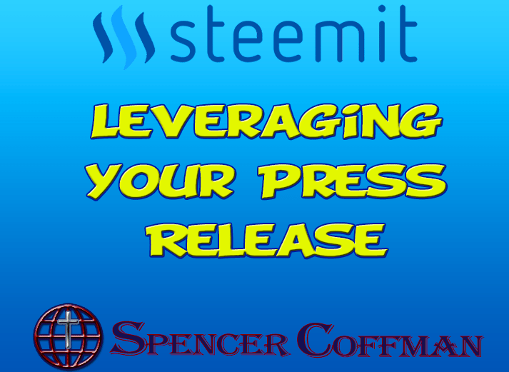 Leveraging Your Press Release To Generate More Traffic – Spencer Coffman