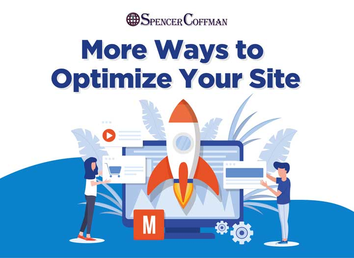 More Ways To Optimize Your Site – Spencer Coffman