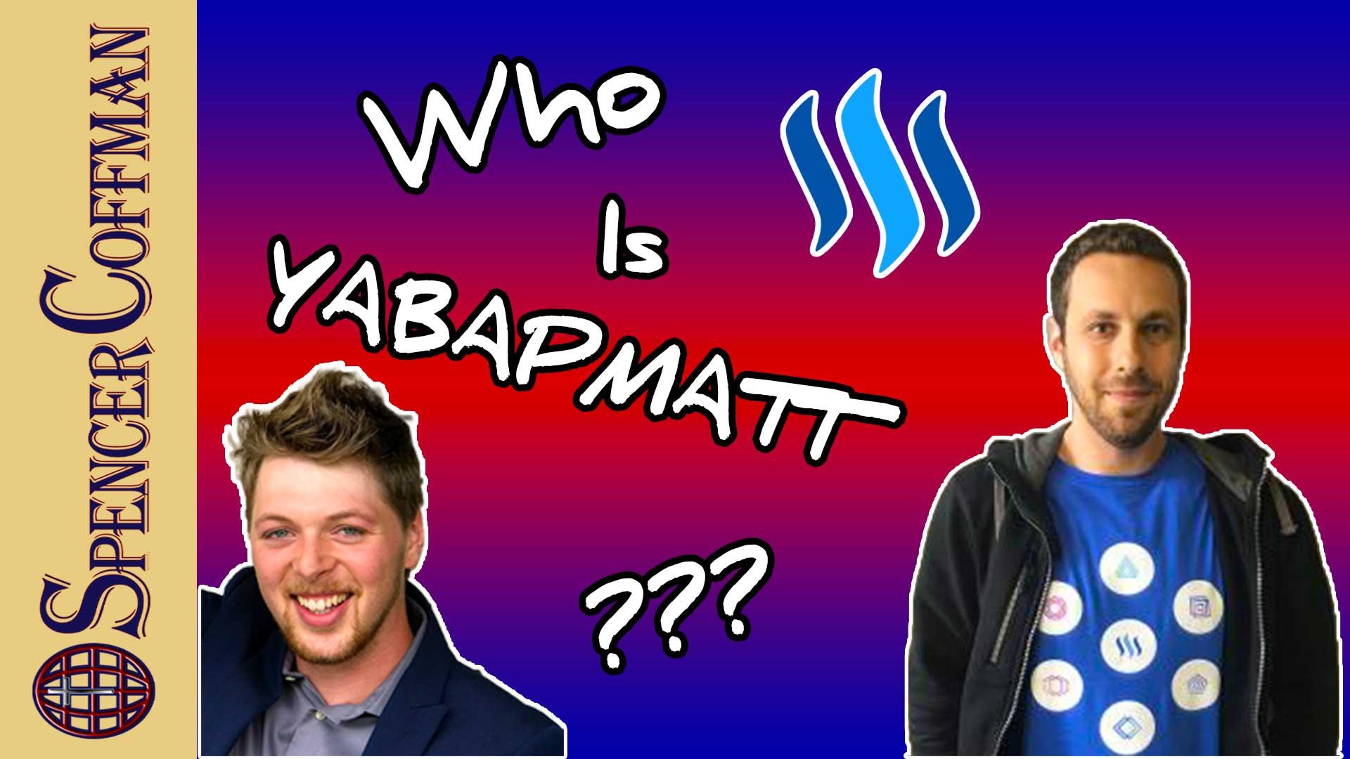 Who Is Yabapmatt - Steemit Wittness Interview