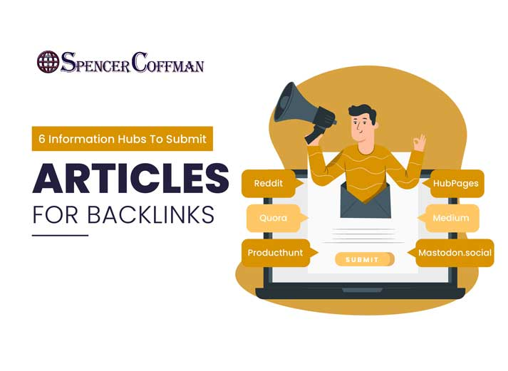 6 Information Hubs To Submit Articles For Backlinks – Spencer Coffman